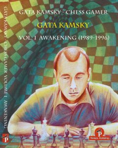 Chess Gamer, Volume 1 : The Awakening 1989-1996