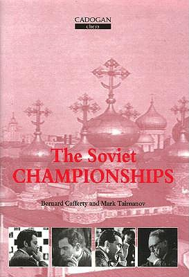 The Soviet Chess Championships. Batsford. ISBN 1-85744-201-6.