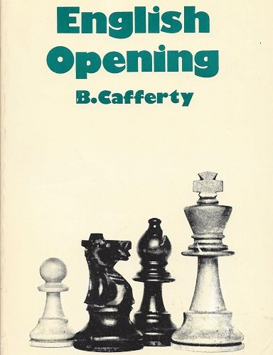 English Opening, The Chess Player, 1977, ISBN 0-900928-92-1