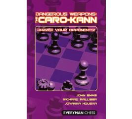 Dangerous Weapons : Caro-Kann