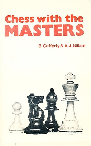 Chess with the Masters. Chess Player. ISBN 0-900928-95-6.
