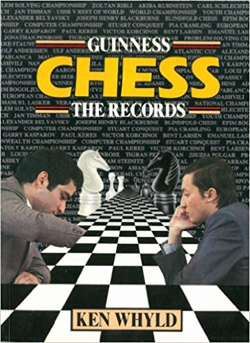 Chess : The Records, Guinness, 1986, SBN 10: 0851124550ISBN 13: 9780851124551