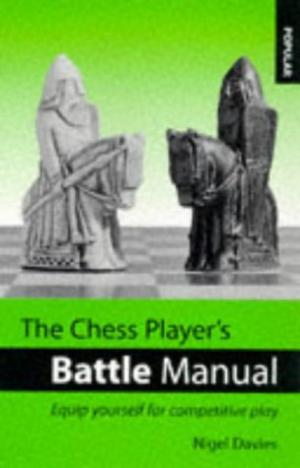 The Chess Player's Battle Manual. Batsford. ISBN 0-7134-7043-7