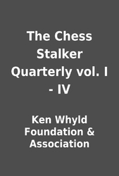 Chess Stalker Quarterly