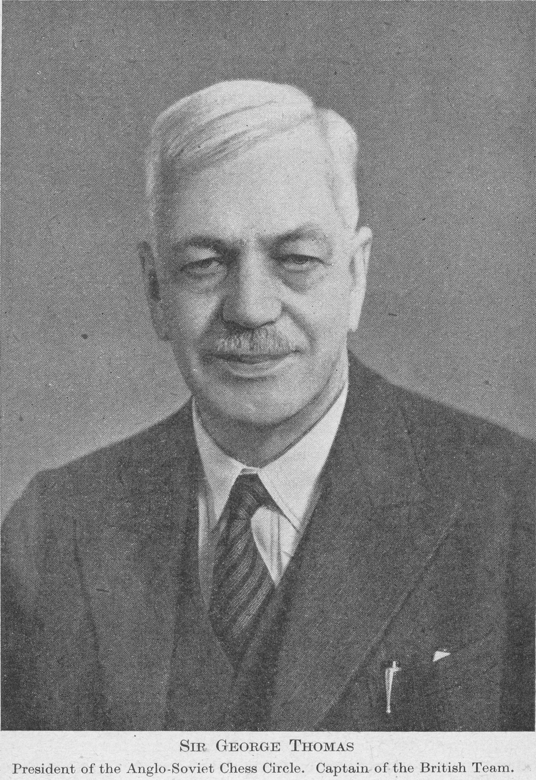 Sir George Thomas, President of the Anglo-Soviet Chess Circle. Captain of the British Team