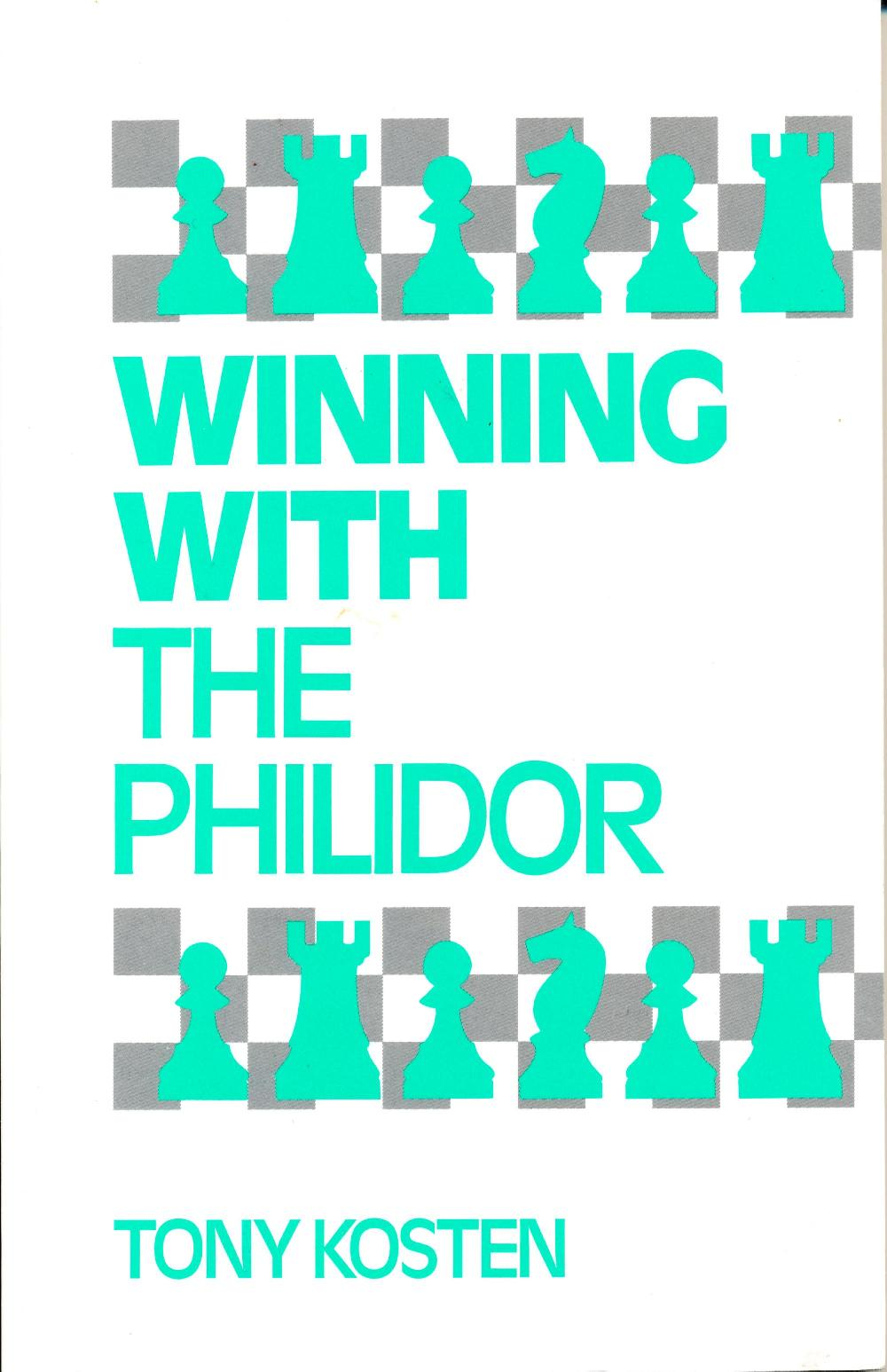 Winning with the Philidor, Batsford, 1992