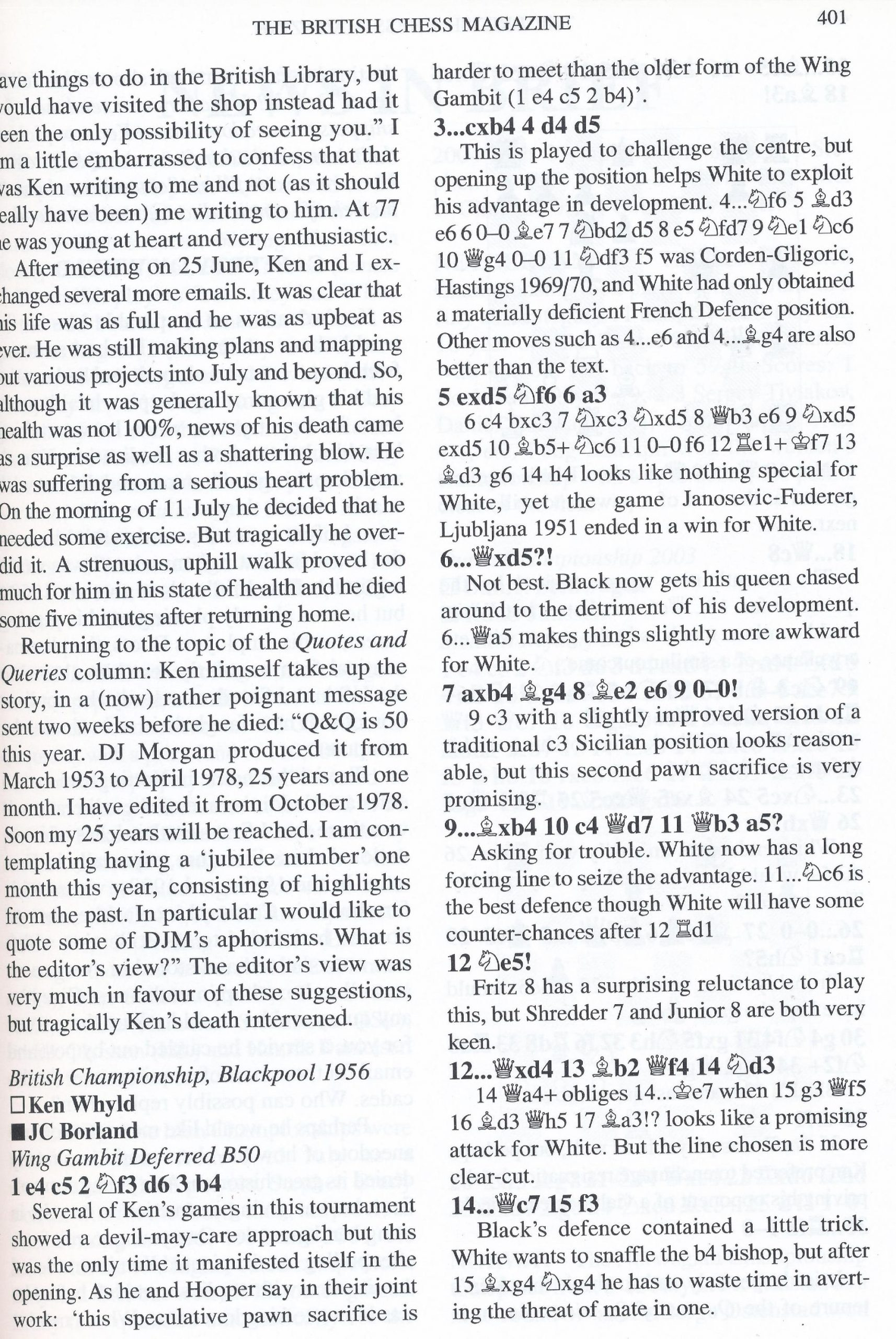 Ken Whyld Remembered from British Chess Magazine, Volume CXXIII (123), Number 8 (August), page 401 by Editor, John Saunders and Bernard Cafferty