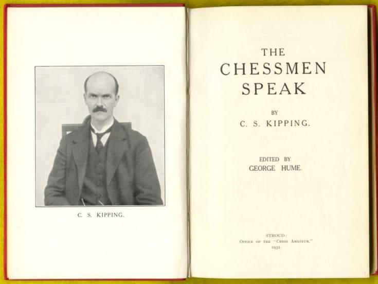 The Chessmen Speak, CS Kipping, The Chess Amateur, Stroud, 1932