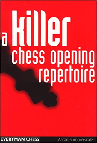 A Killer Chess Opening Repertoire