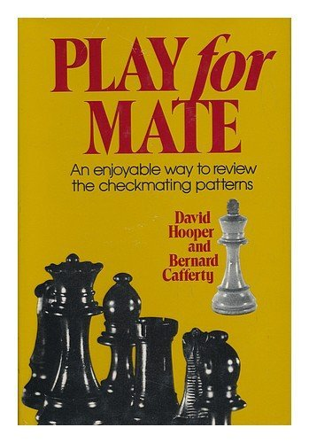 Play for Mate (1990), DV Hooper and Bernard Cafferty, ISBN-13: 978-0713464740