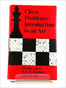 Chess Problems : Introduction to an Art