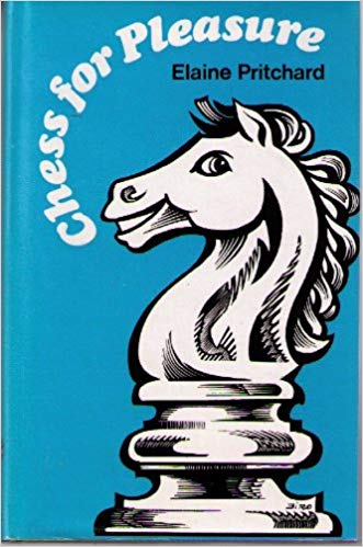 Chess for Pleasure by Elaine Pritchard