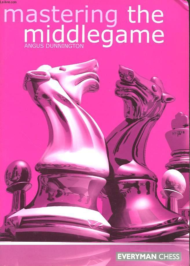 Mastering the Middlegame, 2001
