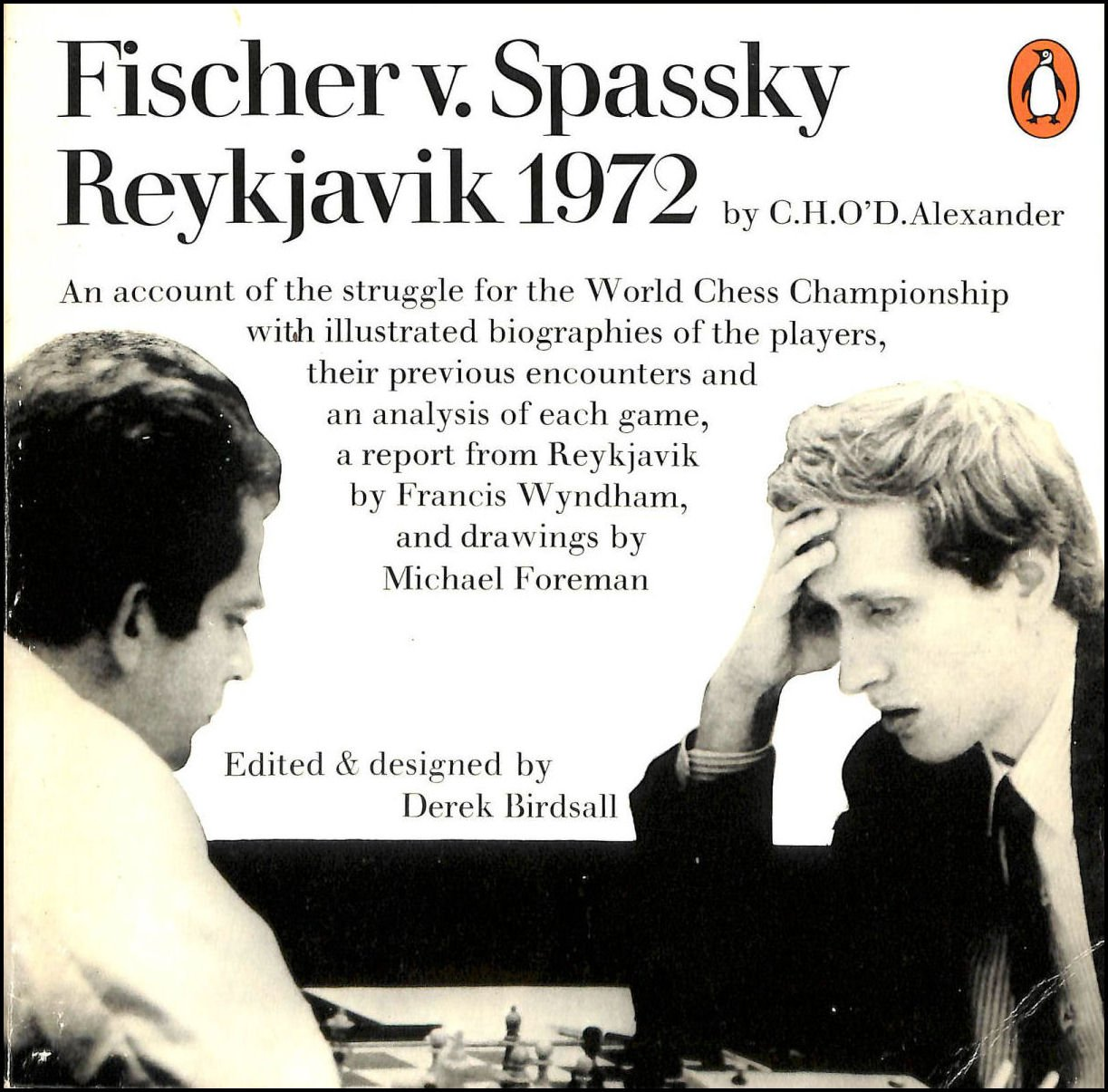 Fischer v. Spassky : Reykjavik 1972