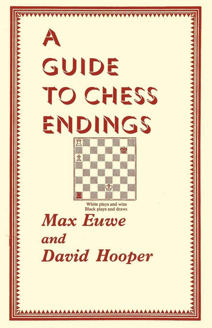 A Guide to Chess Endings, Dover (1976 reprint), ISBN 0-486-23332-4