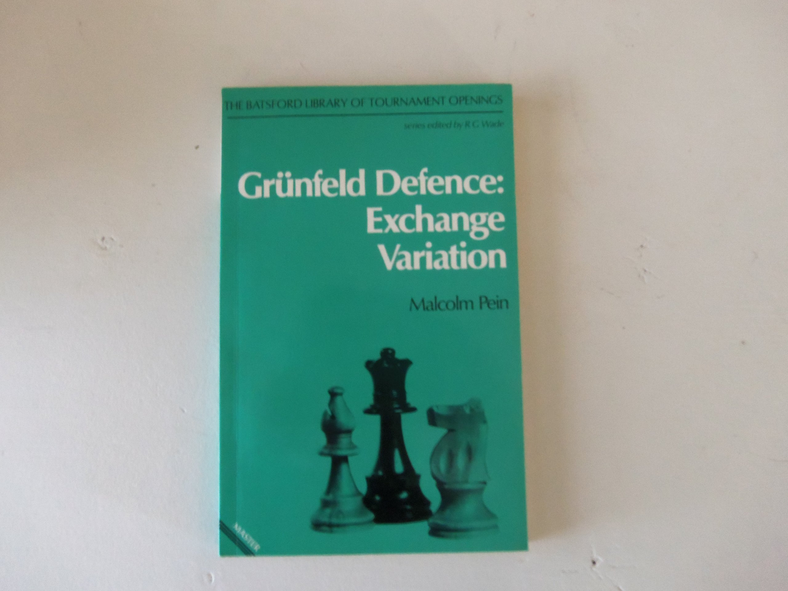 Grunfeld Defence (Batsford, 1981) – ISBN 978-0713435948