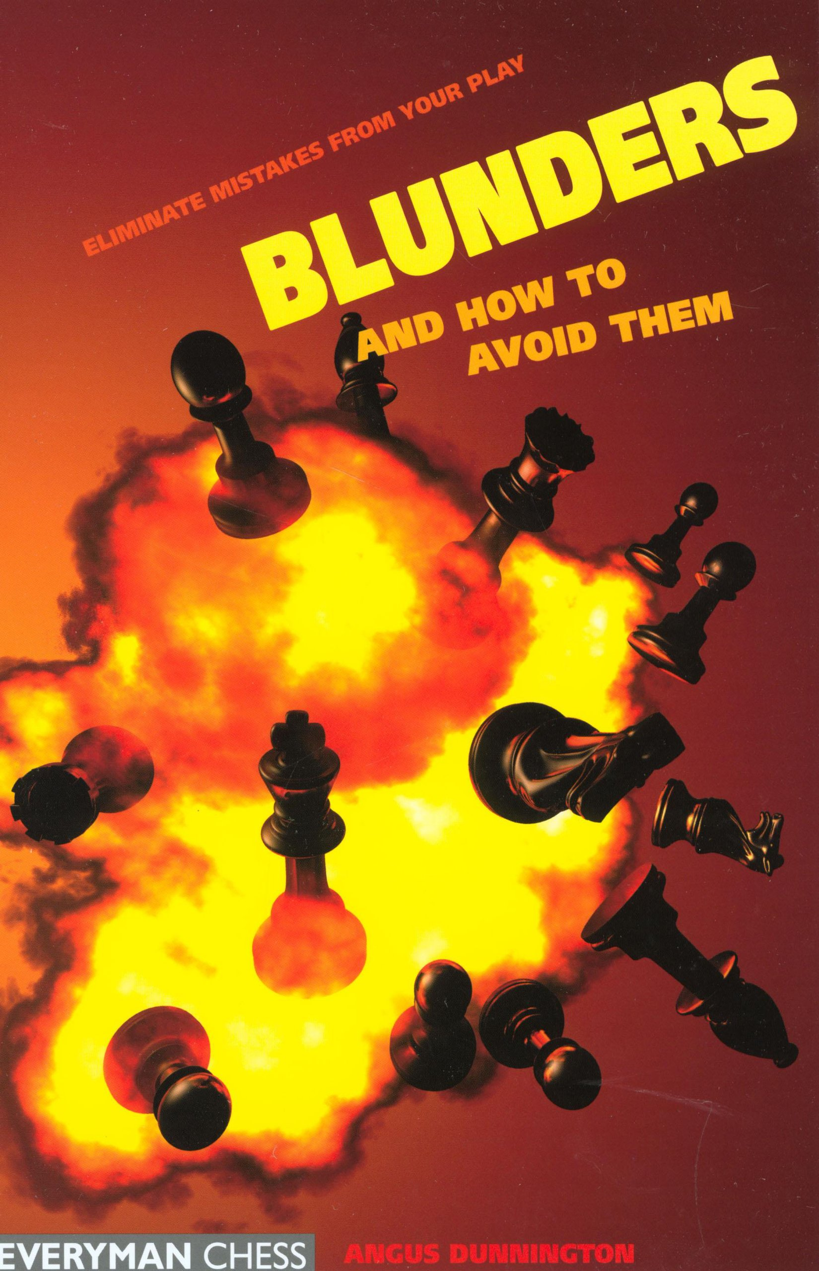 Blunders and How to Avoid Them, 2004