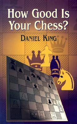 How Good Is Your Chess?. Dover. ISBN 048644676X., 2003