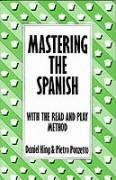 Mastering the Spanish, Batsford, 1993