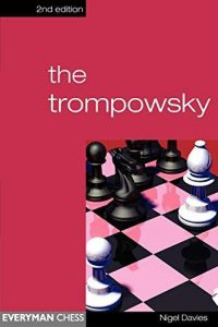 The Trompowsky. Everyman Chess. ISBN 1857443764.