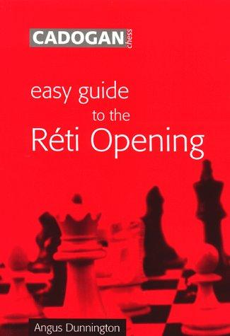 Easy Guide to the Reti Opening