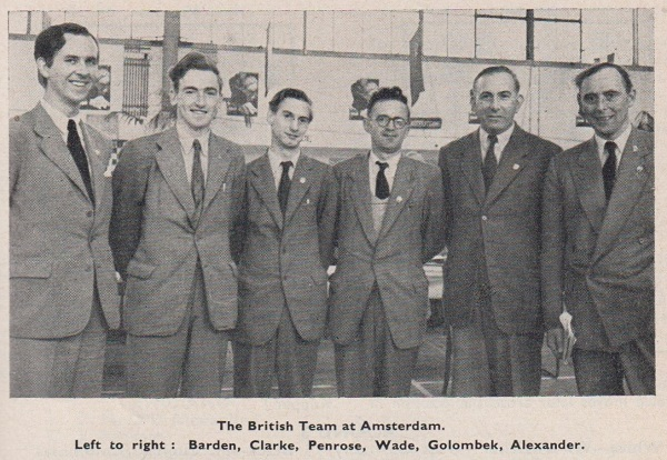 The BCF Team at the Amsterdam Olympiad 1954. Left to right : Barden, Clarke, Penrose, Wade, Golombek (board three) and Alexander