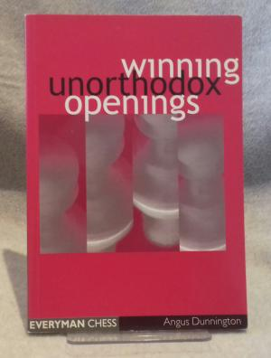 Winning Unorthodox Openings, 2000