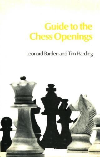 Guide to the Chess Openings