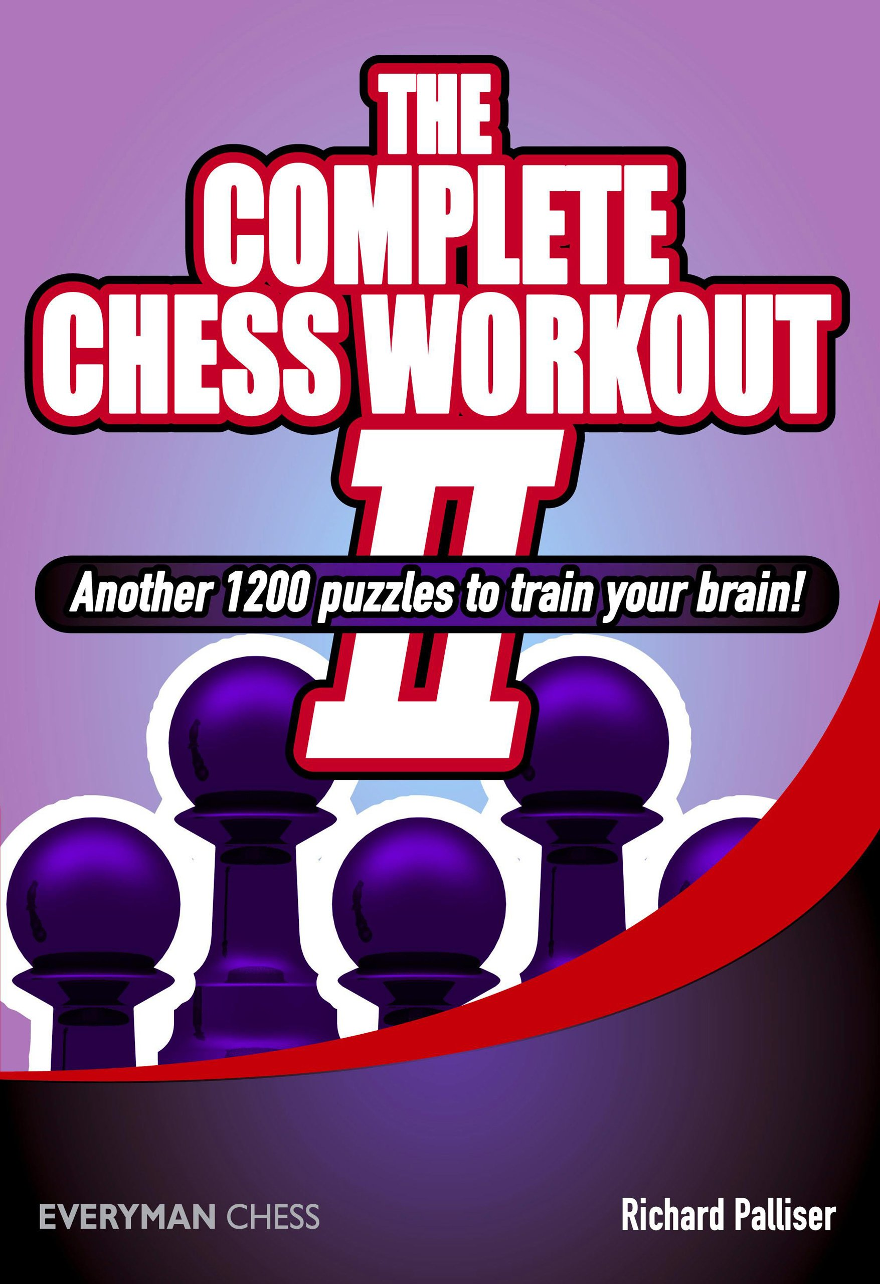 The Complete Chess Workout II, Everyman, 2012