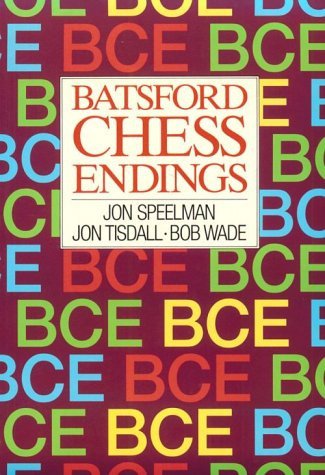 Speelman, Jonathan; Tisdall, Jon; Wade, Bob. (1993). Batsford Chess Endings. B.T. Batsford (London, England). 448 pages. ISBN 978-0-7134-4420-9.