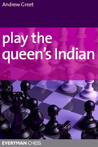 Play the Queen's Indian, Everyman, Andrew Greet
