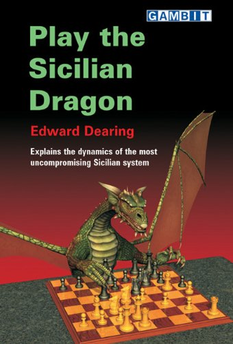 Play the Sicilian Dragon by Eddie Dearing
