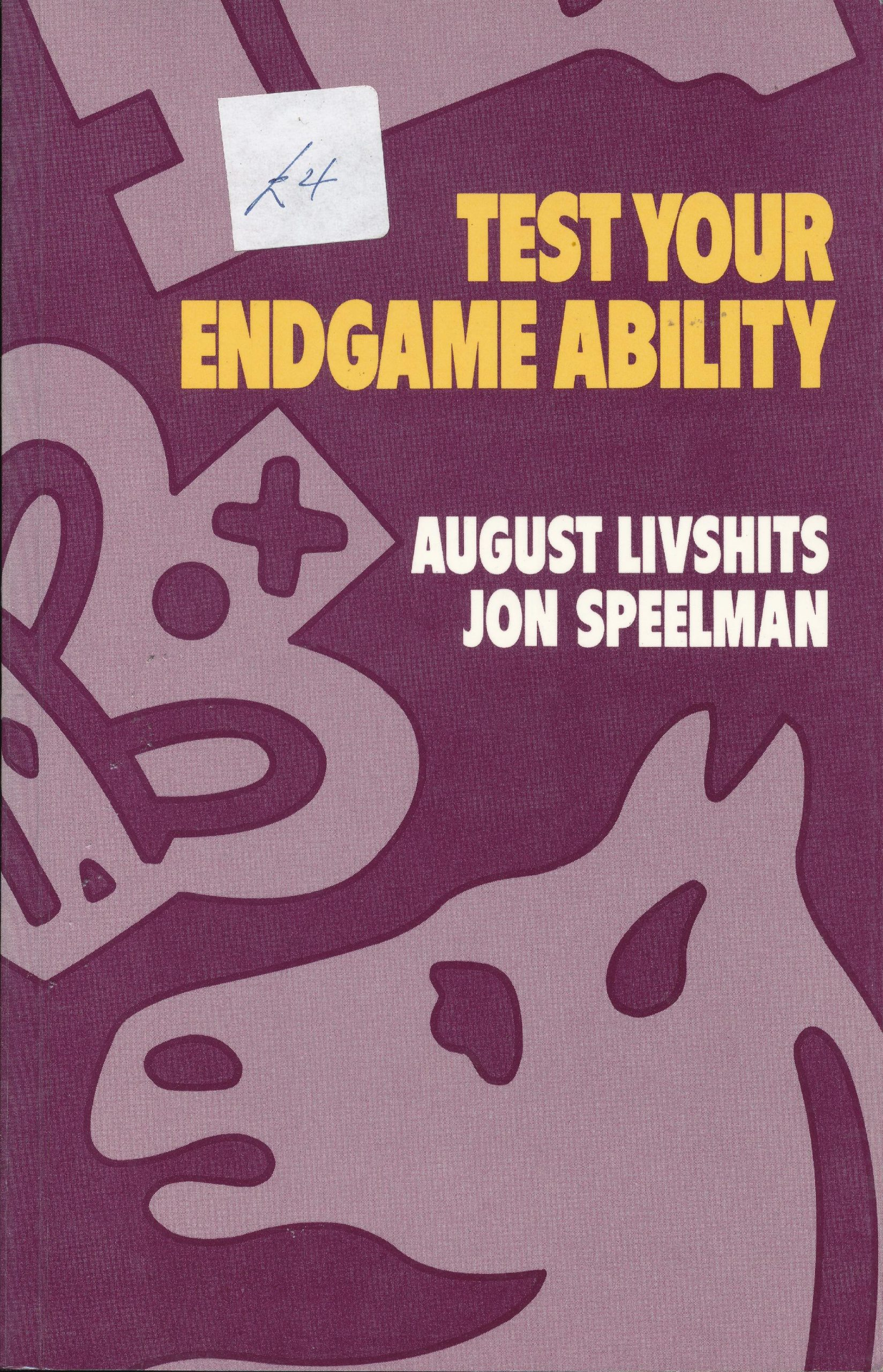Speelman, Jon; Livshits, August (1988). Test Your Endgame Ability. BT Batsford (London, England). 201 pages. ISBN 0-7134-5567-5
