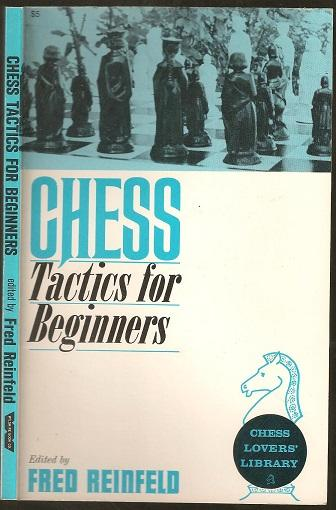 Chess Tactics for Beginners, RG Wade, Bott and Morrison, 1960