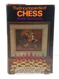 The Encyclopedia of Chess by Anne Sunnucks