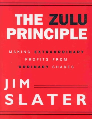The Zulu Principle, Jim Slater