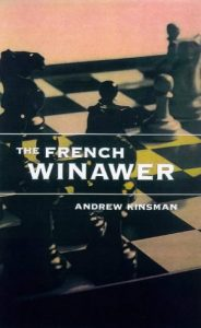 French Winawer by Andrew Kinsman