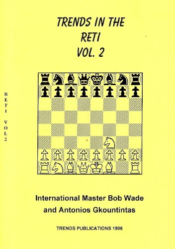 Trends in the Reti, Volume 2, RG Wade, 1996
