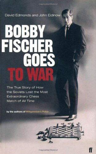 Bobby Fischer Goes to War, Faber&Faber, 2004