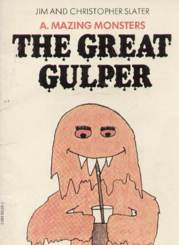 The Great Gulper, James and Christopher Slater