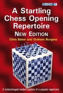 A Startling Chess Opening Repertoire (New Edition)