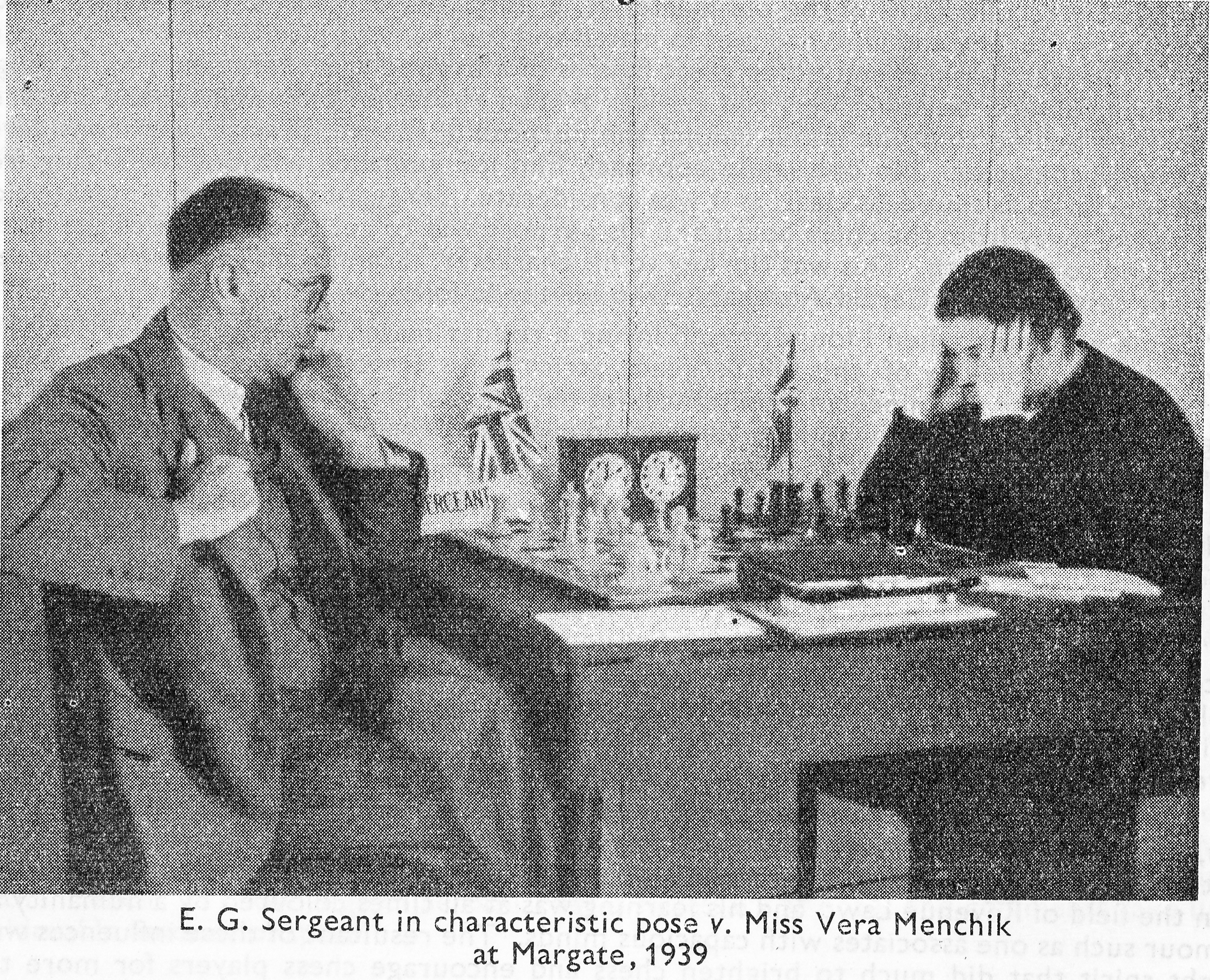 E.G. Sergeant in characteristic pose v. Miss Vera Menchik at Margate, 1939