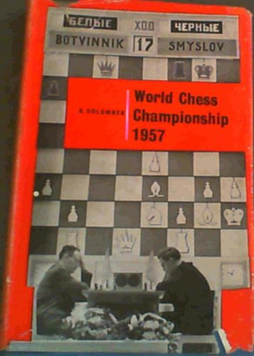 The World Chess Championship 1957, Macgibbon & Kee, H. Golombek