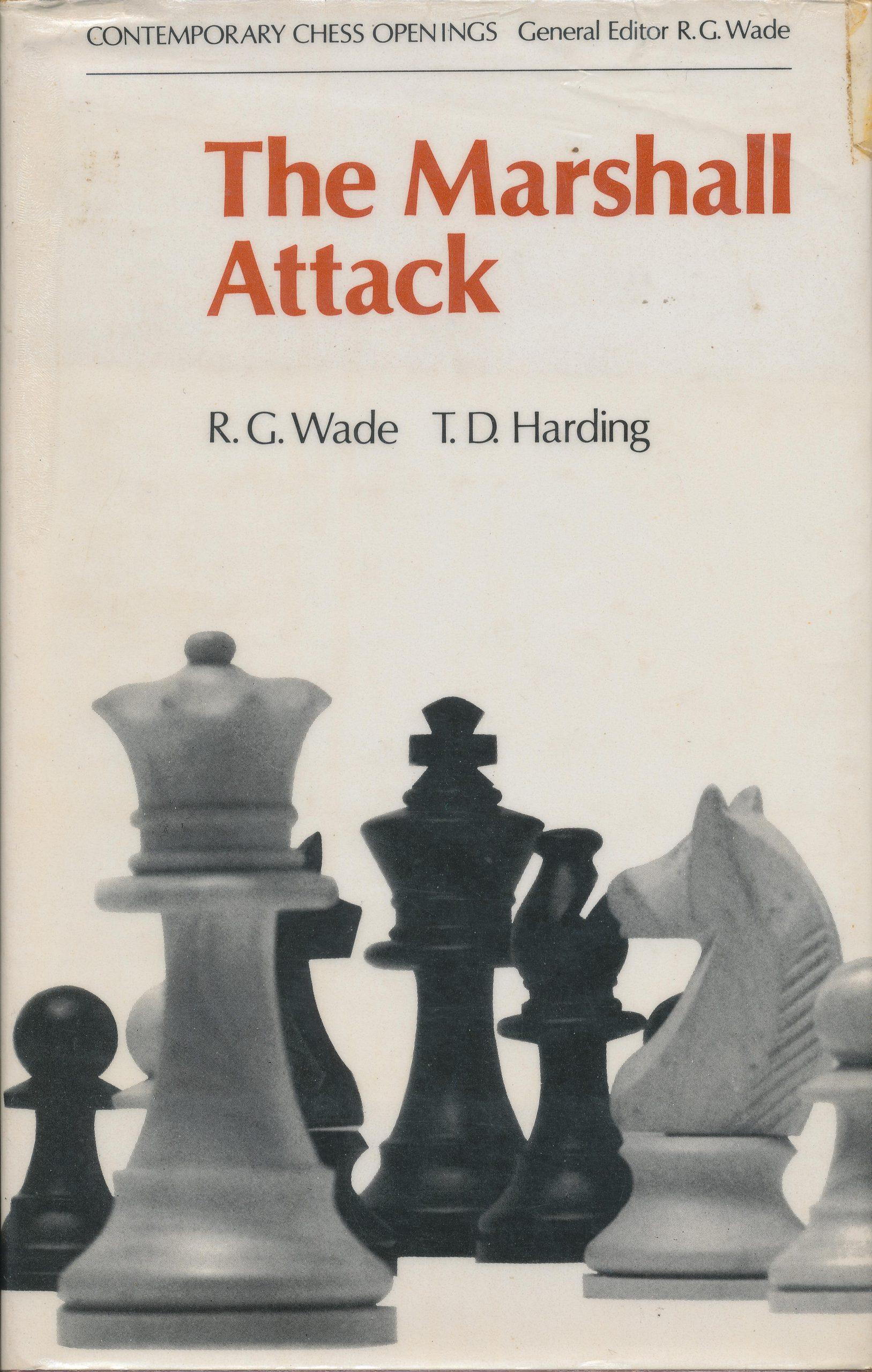 The Marshall Attack, Wade & Harding, Batsford, 1974