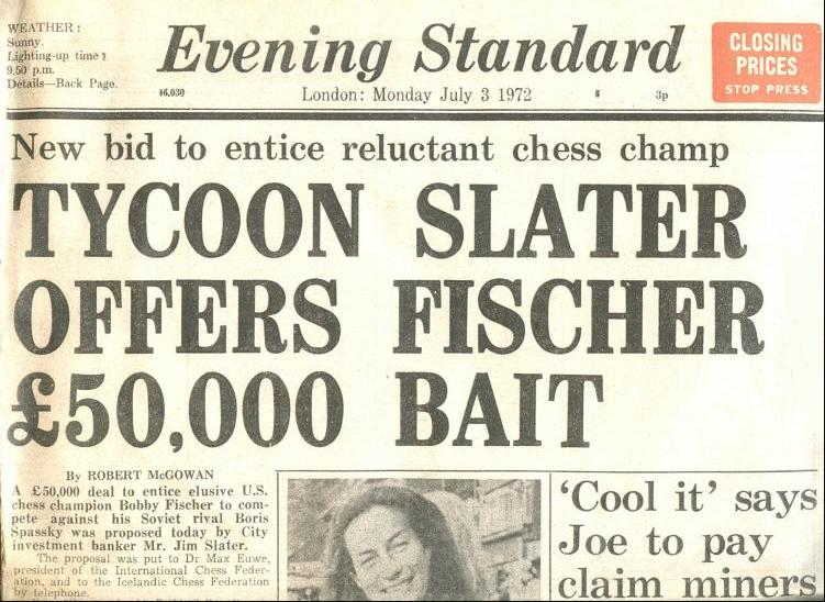 London Edition of the Evening Standard, July 3rd, 1972. Retrieved from https://chesshistory.com/winter/extra/spasskyfischer.html