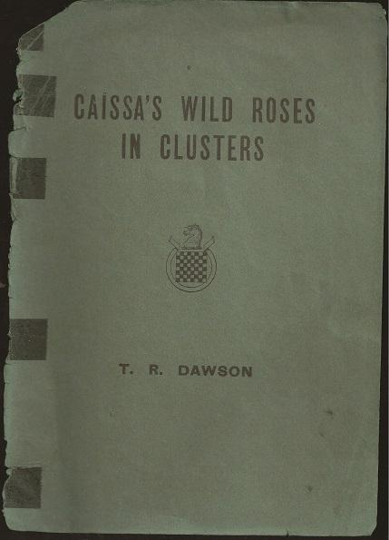 Caissa's Wild Roses in Clusters, TR Dawson, Chess Amateur, 1937