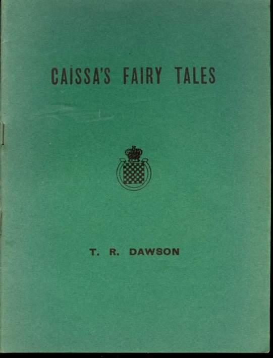 Caissa's Fairy Tales, TR Dawson, Chess Amateur, 1947