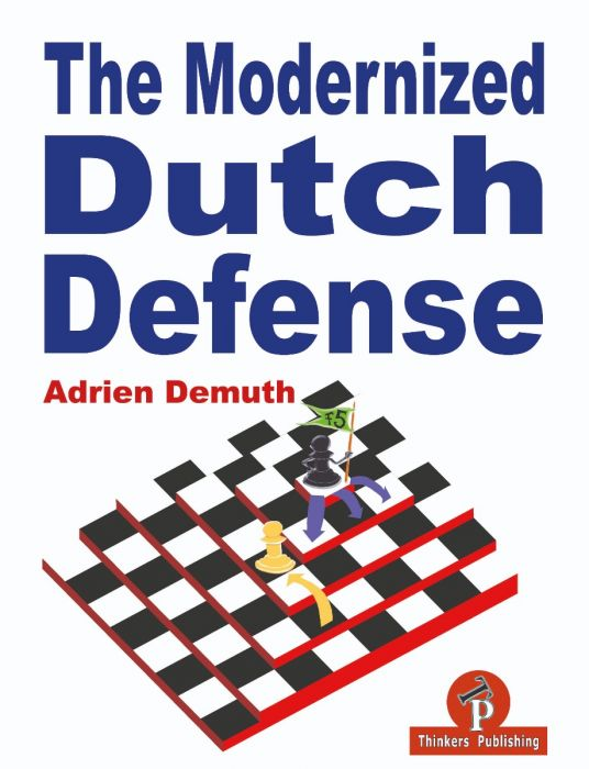 The Modernised Dutch Defence by Adrien Demuth