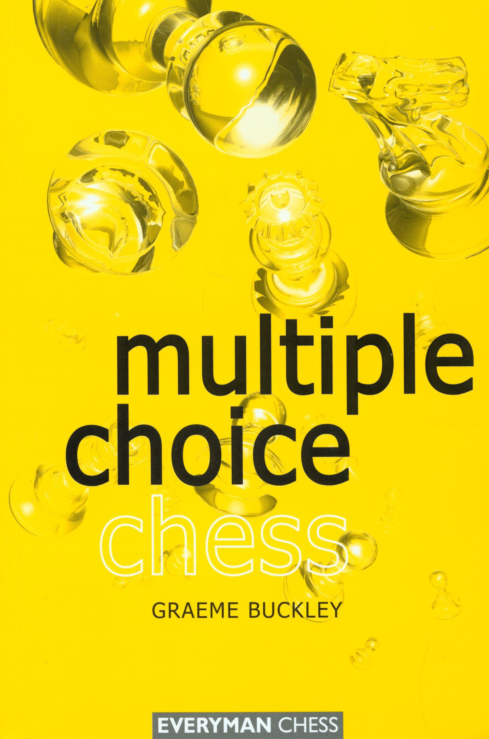Multiple Choice by Graeme Buckley