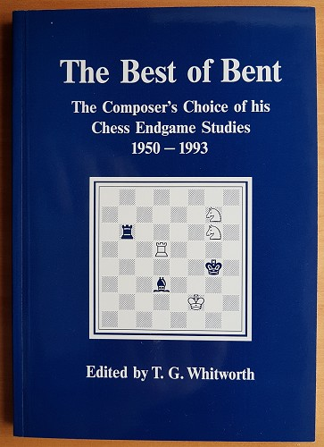 The Best of Bent, CM Bent, edited TG Whitworth, July 1993